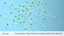 Amazon-Prep-Services-Sales-Tax-Nexus-1024x576